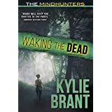 Waking the Dead (The Mindhunters Book 3)