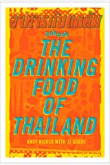 POK POK The Drinking Food of Thailand: A Cookbook Kindle Edition