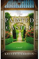The Painted Castle (A Lost Castle Novel Book 3) Kindle Edition