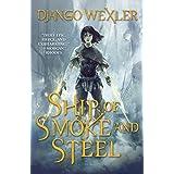 Ship of Smoke and Steel: The Wells of Sorcery, Book One (The Wells of Sorcery Trilogy 1)