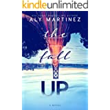 The Fall Up (The Fall Up Series Book 1)