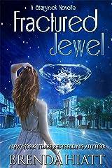 Fractured Jewel: A Starstruck Novella Kindle Edition