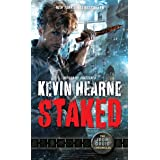 Staked: The Iron Druid Chronicles, Book Eight: 8