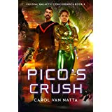 Pico's Crush, A Scifi Space Military Romance with Adventure, Mystery, and a Mercenary War: Central Galactic Concordance Book