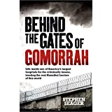 Behind the Gates of Gomorrah: Life inside one of America's largest hospitals for the criminally insane, treating the real Han