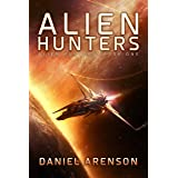 Alien Hunters (Alien Hunters Book 1): A Free Space Opera Novel