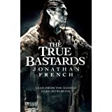 The True Bastards: Book Two of the Lot Lands