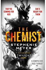 The Chemist: The compulsive, action-packed new thriller from the author of Twilight Kindle Edition