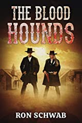 The Blood Hounds Kindle Edition