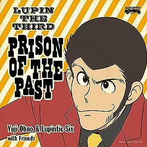 【メーカー特典あり】 LUPIN THE THIRD ~PRISON OF THE PAST~(ジャケ写ステッカー付)