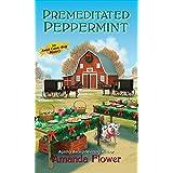 Premeditated Peppermint: 3