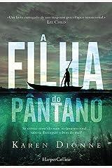 A filha do pãntano (Suspense / Thriller Livro 2101) (Portuguese Edition) Kindle Edition