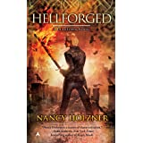 Hellforged (A Deadtown Novel Book 2)