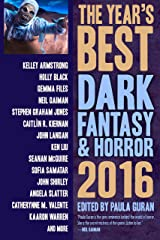 The Year's Best Dark Fantasy & Horror, 2016 Edition Kindle Edition