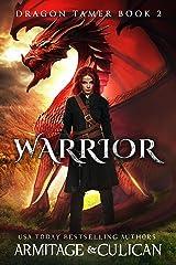 Warrior (Dragon Tamer Book 2) Kindle Edition