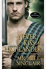 Never Kiss a Highlander (McTiernay Brothers Book 6) Kindle Edition