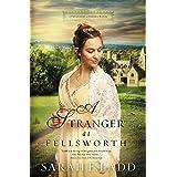 A Stranger at Fellsworth (A Treasures of Surrey Novel Book 3)