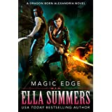 Magic Edge (Dragon Born Alexandria Book 1)