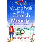 A Winter's Wish For The Cornish Midwife: The perfect winter read from top 10 bestseller Jo Bartlett (The Cornish Midwife Seri