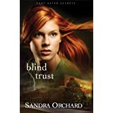 Blind Trust (Port Aster Secrets Book #2): A Novel