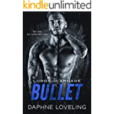 BULLET: Lords of Carnage MC, Book 9