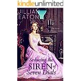 Seducing the Siren of Seven Dials (Secret Wallflower Society Book 4)