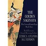 The Golden Naginata (The Tomoe Gozen Saga Book 2)