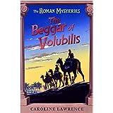 The Beggar of Volubilis (Roman Mysteries)