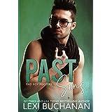 Past Sins: Spicy (Bad Boy Rockers Book 2)