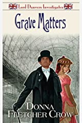 Grave Matters (Lord Danvers Investigates Book 2) Kindle Edition