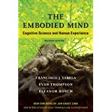 The Embodied Mind: Cognitive Science and Human Experience (The MIT Press)