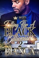 Falling For A Black Billionaire 2 (Fallin' For A Black Billionaire) Kindle Edition