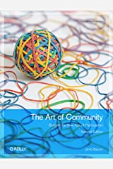 The Art of Community: Building the New Age of Participation (English Edition) Kindle版