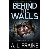 Behind the Walls: A British Crime Thriller (A DCI Pilgrim Thriller Book 4)