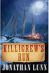 Killigrew's Run (The Kit Killigrew Naval Adventures Book 5) Kindle Edition