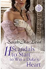 Eleven Scandals to Start to Win a Duke's Heart: Number 3 in series (Love by Numbers) Kindle Edition