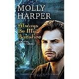Always Be My Banshee (Mystic Bayou Book 5)