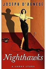 Nighthawks Kindle Edition