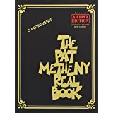 The Pat Metheny Real Book: C Instruments: Artist Edition (The Real Book)