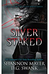Silver Staked (The Blood Borne Series Book 1) Kindle Edition