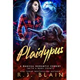 Plaidypus (A Magical Romantic Comedy (with a body count) Book 19)