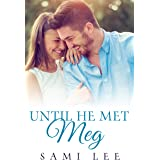 Until He Met Meg