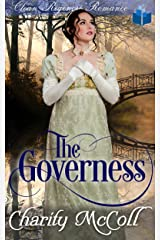 The Governess: Clean Regency Romance Kindle Edition