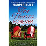 Two Hearts Forever (Two Hearts Trilogy Book 3)