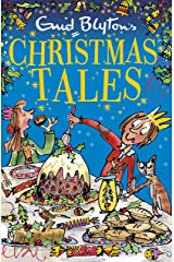Enid Blyton's Christmas Tales: Contains 25 classic stories (Bumper Short Story Collections Book 7) Kindle Edition