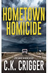 Hometown Homicide (Hometown Homicide 1) Kindle Edition