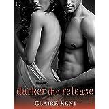Darker the Release (Revenge Saga Book 2)
