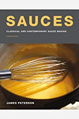 Sauces: Classical and Contemporary Sauce Making, Fourth Edition Kindle Edition