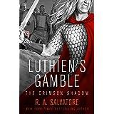 Luthien's Gamble (The Crimson Shadow Book 2)