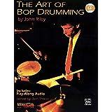 The Art of Bop Drumming (Manhattan Music Publications)